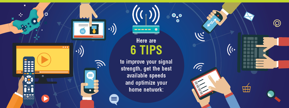 6 Ways to Optimize Your Home Internet