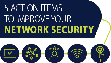 5 Action Items to Improve Network Security Featured
