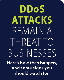 DDoS Attacks Remain a Threat to Businesses