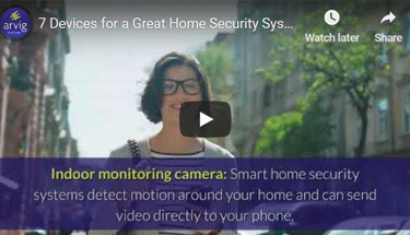7 Devices for a Great Home Security System Vlog Featured