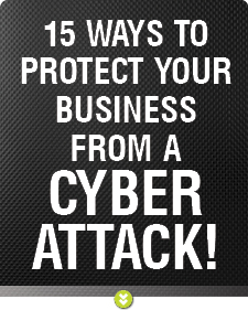 15 Ways to Protect Your Business from a Cyber Attack Post